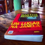 Um Lugar na Janela (A place by the window) – Martha Medeiros