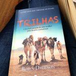 Livro Trilhas. A Incrível Jornada De Uma Mulher Pelo Deserto Australiano